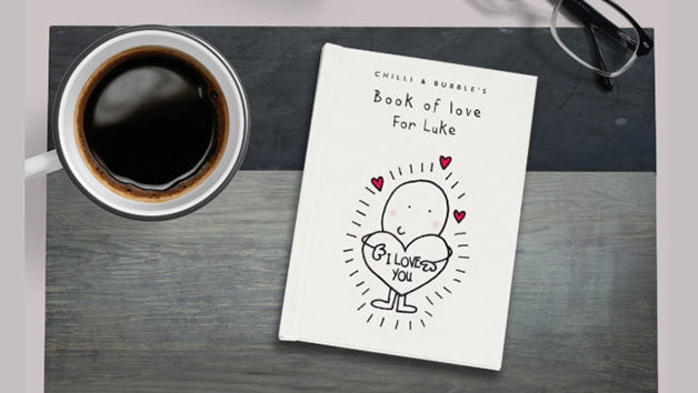 Chilli and Bubble's Book of Love for Him with Personalisation