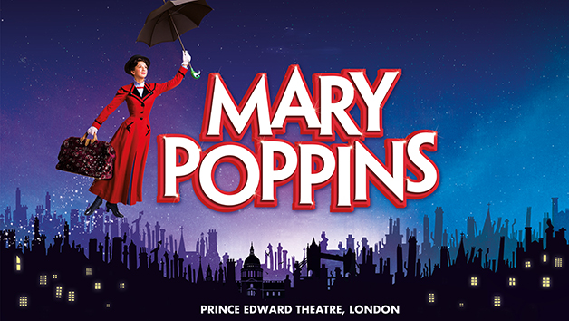 Mary Poppins Theatre Tickets for Two