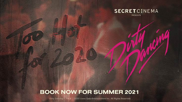 Secret Cinema Dirty Dancing Tickets for Experience – Friday 16th July 2021