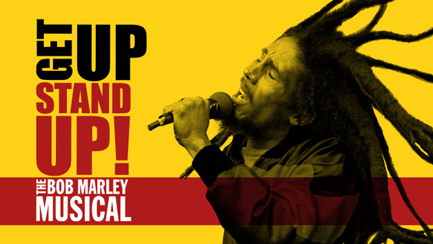 Get Up, Stand Up � The Bob Marley Musical Gold Theatre Tickets For Two